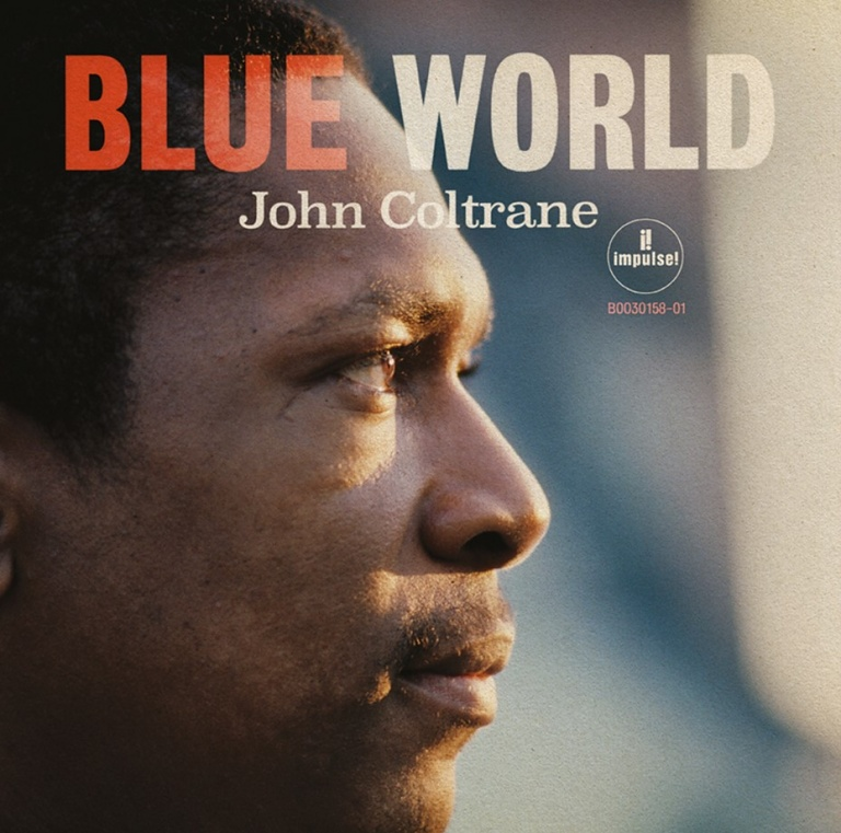 JOHN COLTRANE - BLUE WORLD (1964) [PREVIOUSLY UNRELEASED] -buythewax