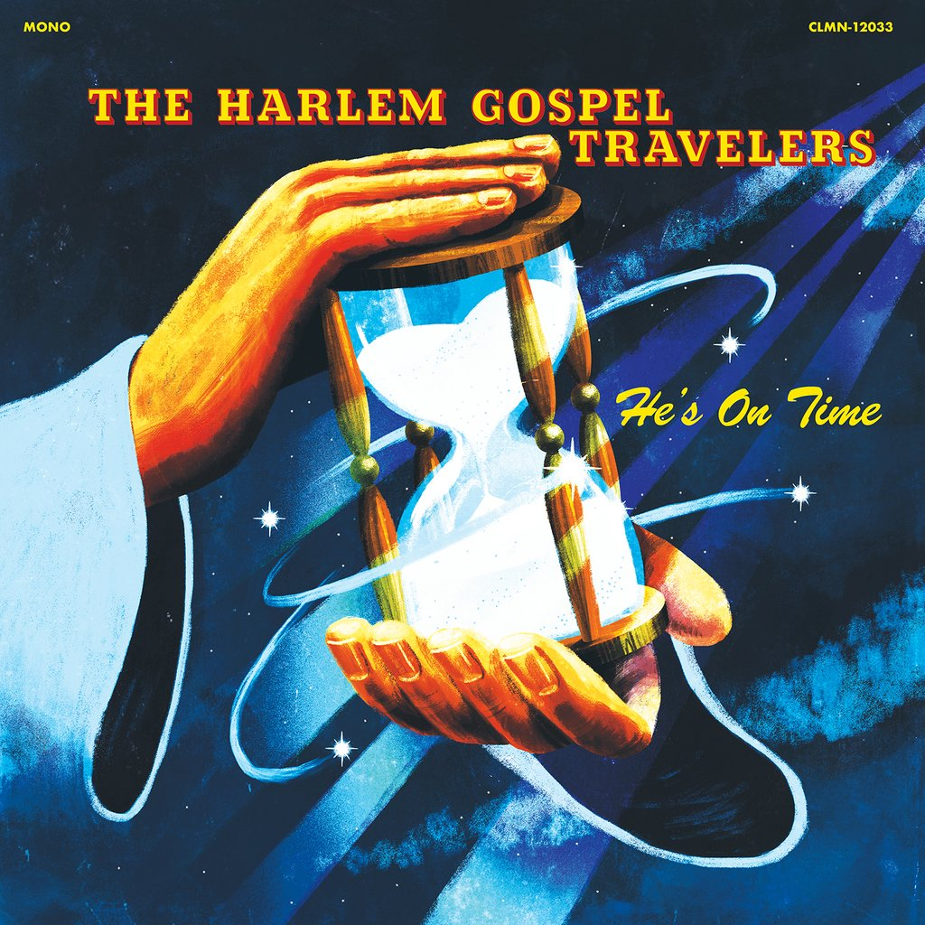 THE HARLEM GOSPEL TRAVELERS - HE'S ON TIME -buythewax